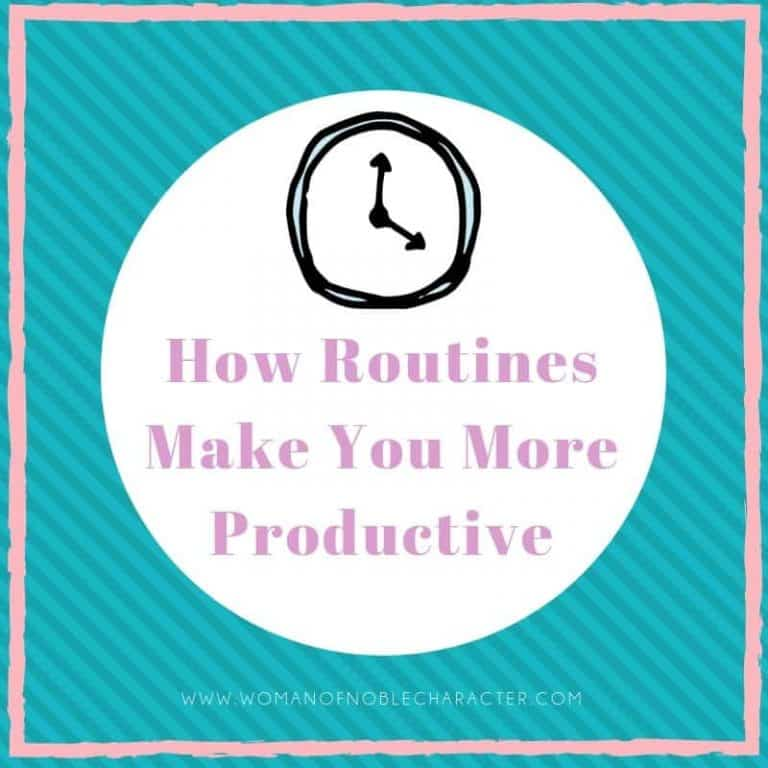 Why You Need Routines to Get and Stay Organized