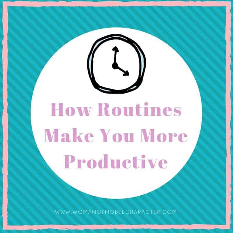 how routines make you more productive