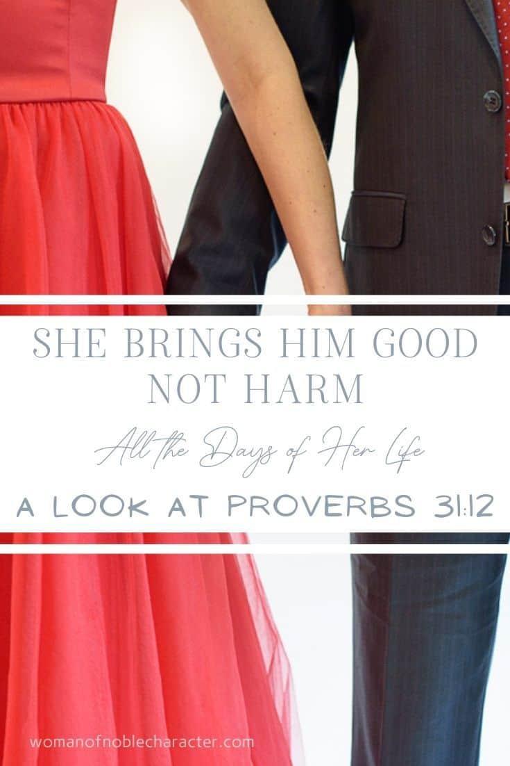 she brings him good not harm