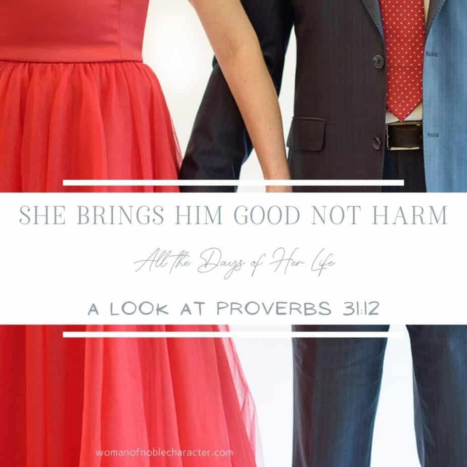 happy couple holding hands; Proverbs 31:12