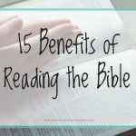 15 Amazing Benefits of Reading the Bible