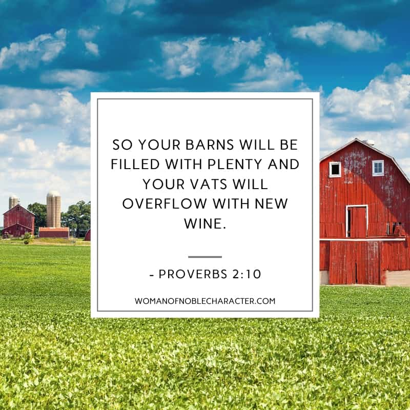 An image of a barn on a farm with Proverbs 2:10 quoted