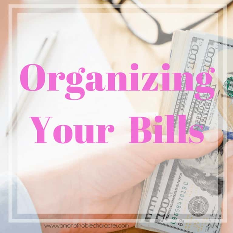Organizing Bill Paying & Monthly Budget (With Free Printables)