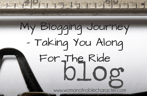 My Blogging Journey - Taking You Along For The Ride