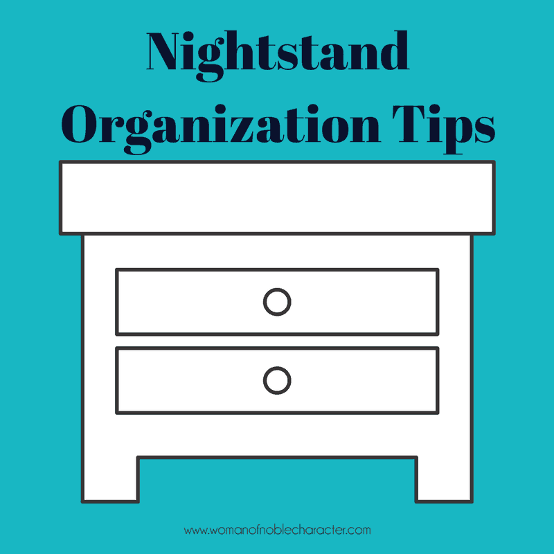 nightstand organization, how to organize your nightstand