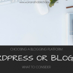 Choosing a Blogging Platform