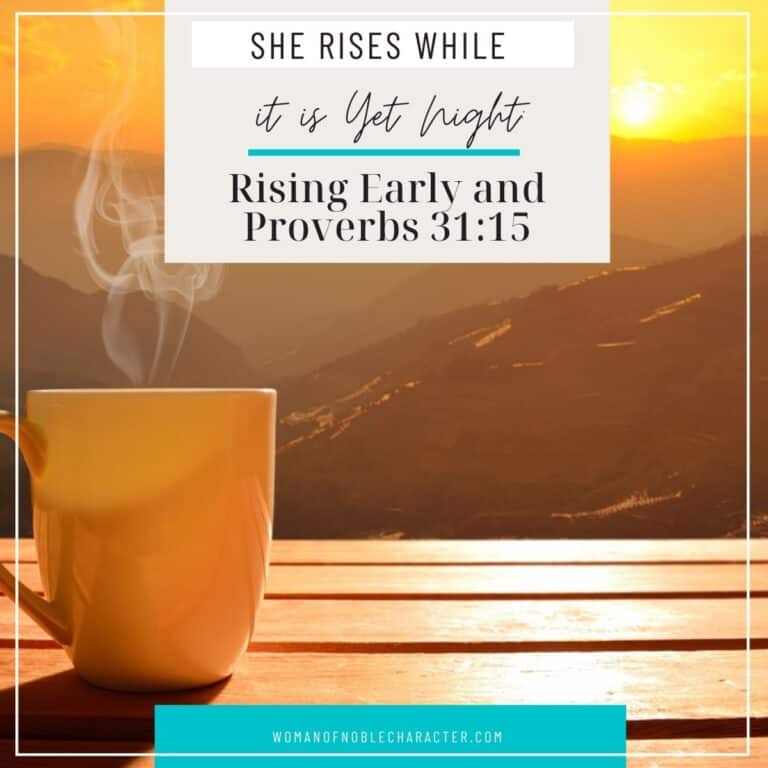 She Rises While it is Yet Night: Rising Early and Proverbs 31:15