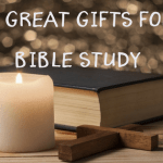 10 Great Gifts For Bible Study