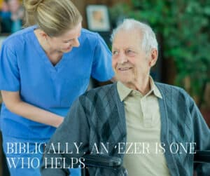 Biblically, an 'ezer is one who helps.