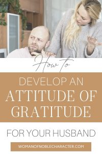 An image of a wife standing up over her husband nagging him and a text overlay that says How To Develop An Attitude Of Gratitude For Your Husband