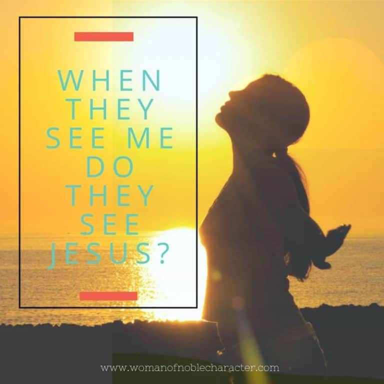 When They See Me Do They See Jesus?