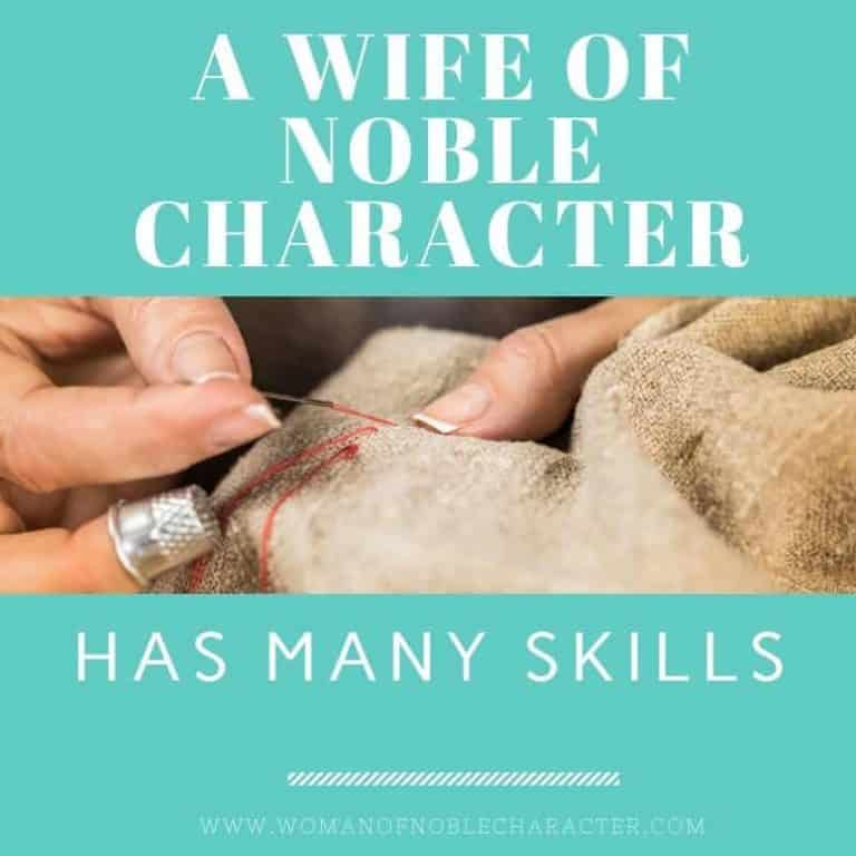 Do You Need to Know How to Sew to Be a Woman of Noble Character?