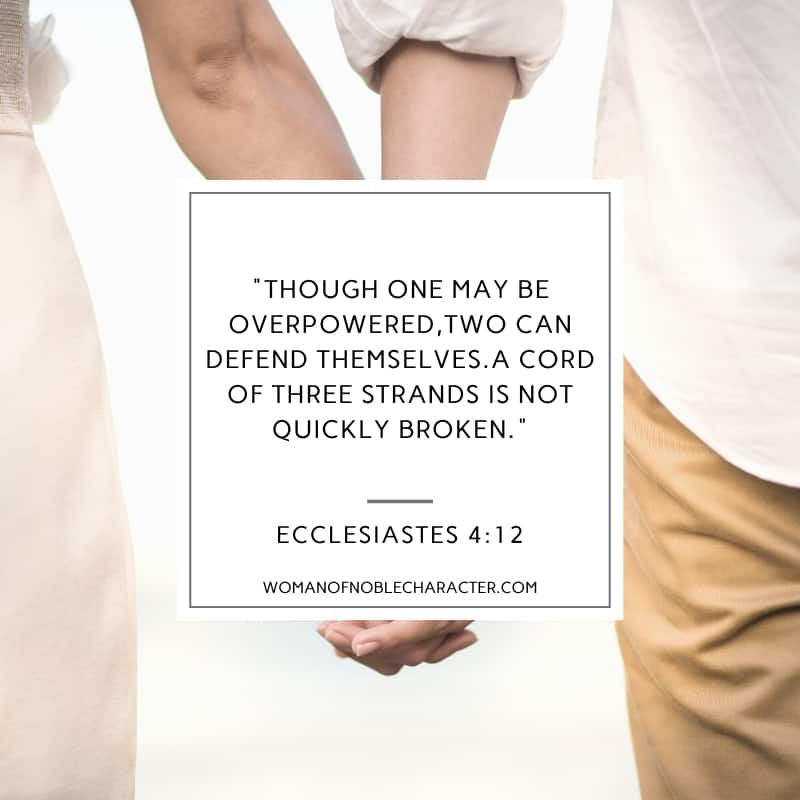 an image of a couple's hands held together standing next to eachother and Ecclesiastes 4:12 quoted