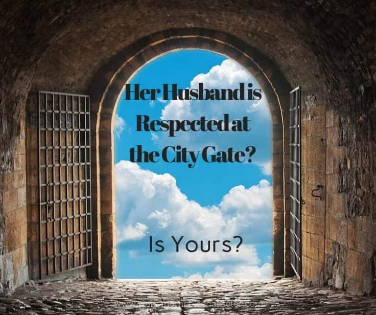 Her Husband is Respected at the City Gate
