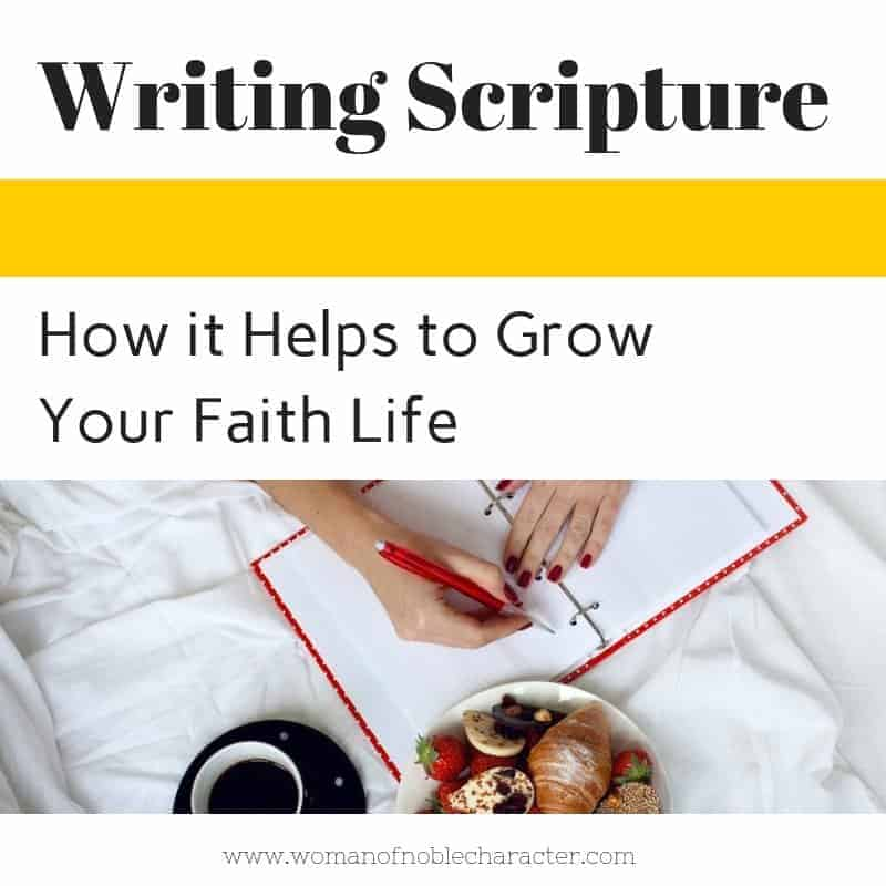 How Writing Scripture can improve your Faith life