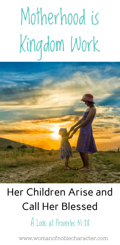 Christian motherhood Proverbs 31:28