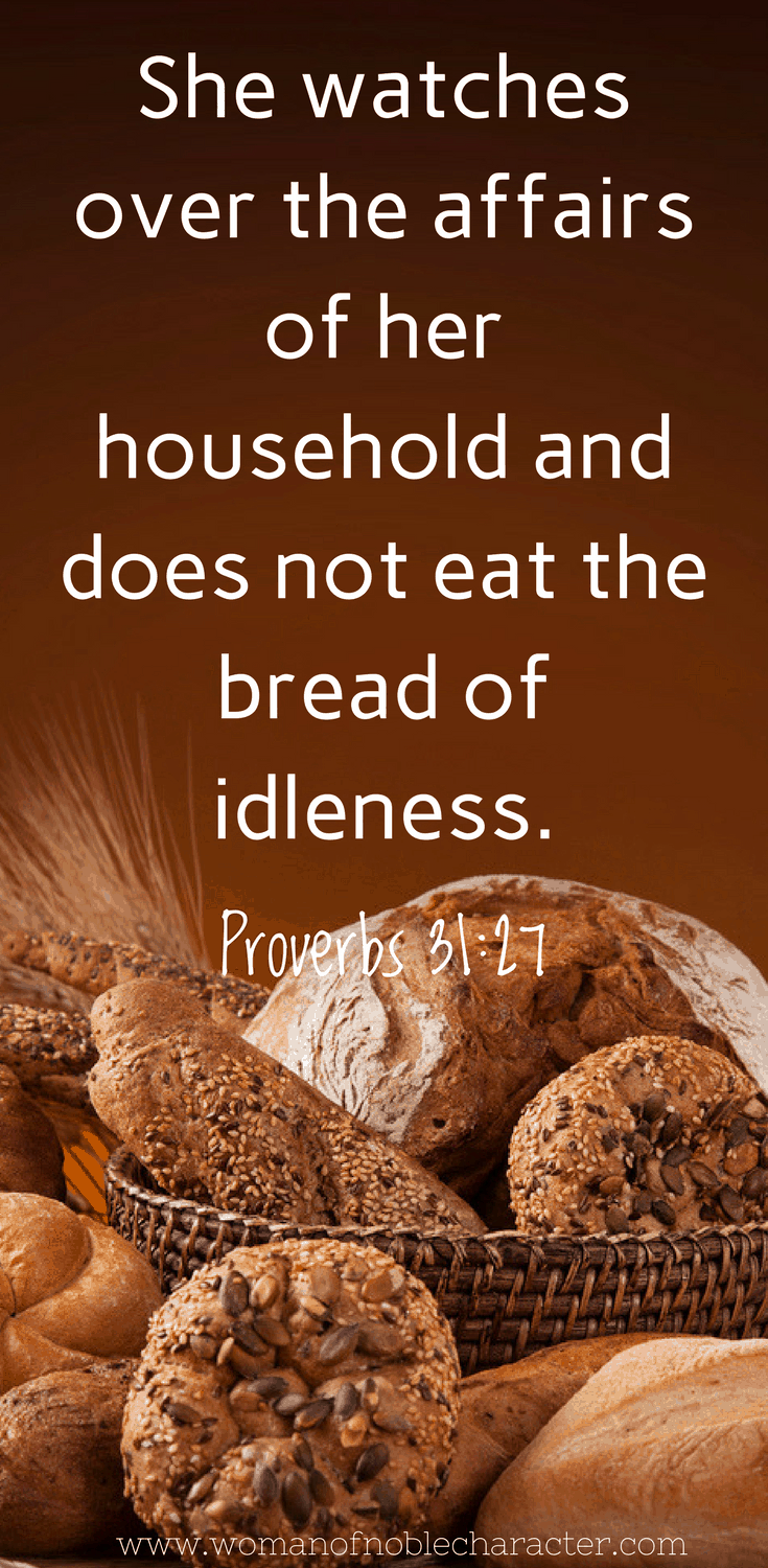 Proverbs 31_27 bread of idleness