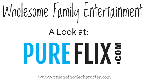 PureFlix – A Wholesome Alternative to Mainstream Media