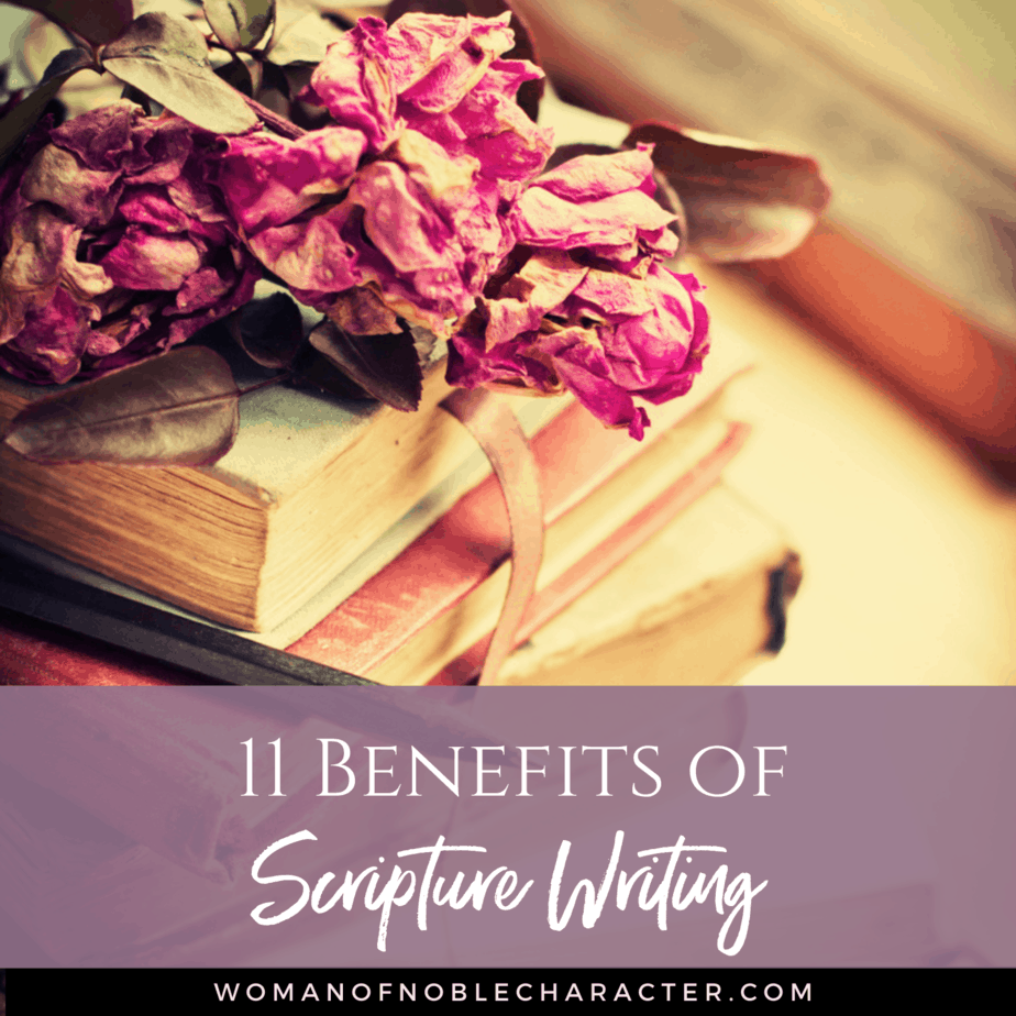Writing Scripture: Why it Helps to Grow Your Faith