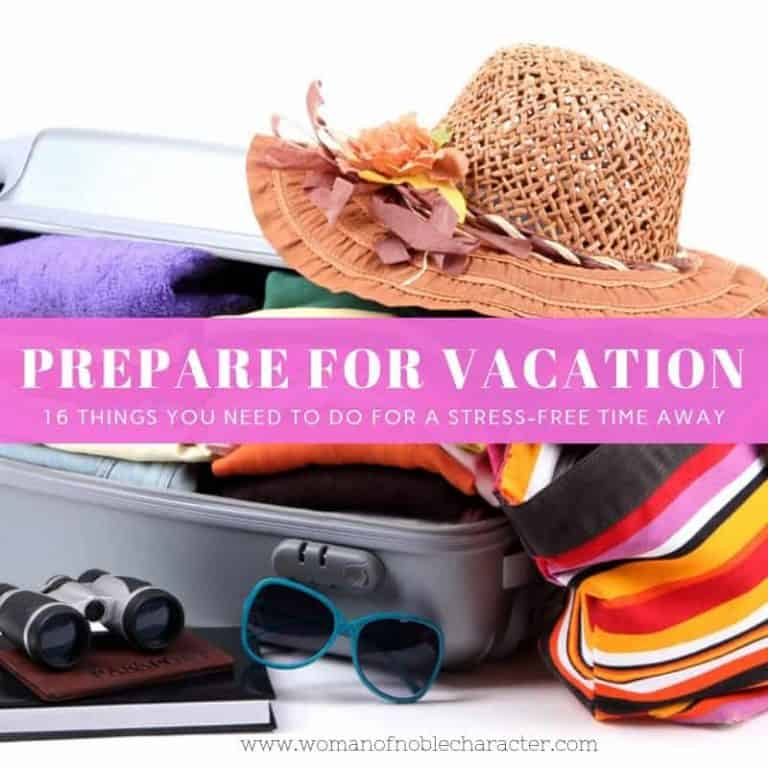 16 Things You Need to do to Prepare for Stress-Free Vacation