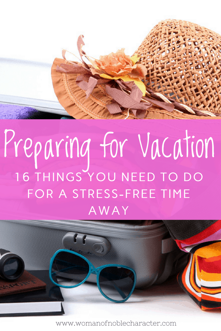 prepare for vacation preparing for vacation