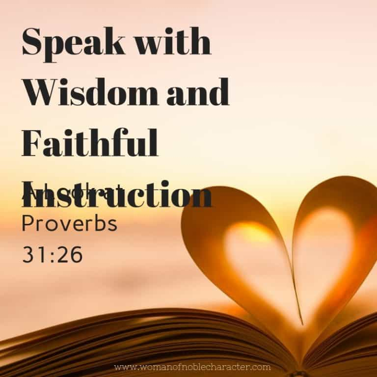 Speak with Wisdom and Faithful Instruction