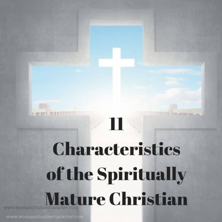 11 Characteristics of the Spiritually Mature