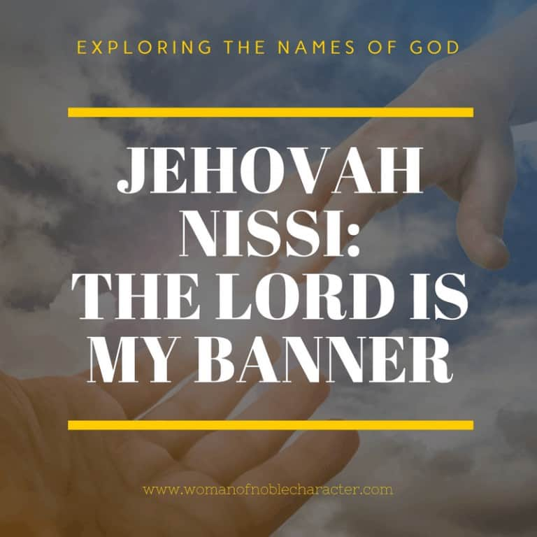 Jehovah Nissi, The Lord is my Banner