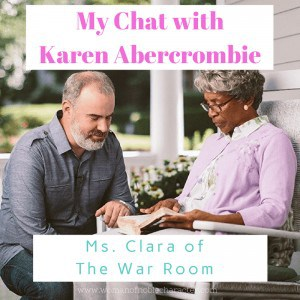 My Chat with Karen Abercrombie Ms Clara The War Room Karen Abercrombie
