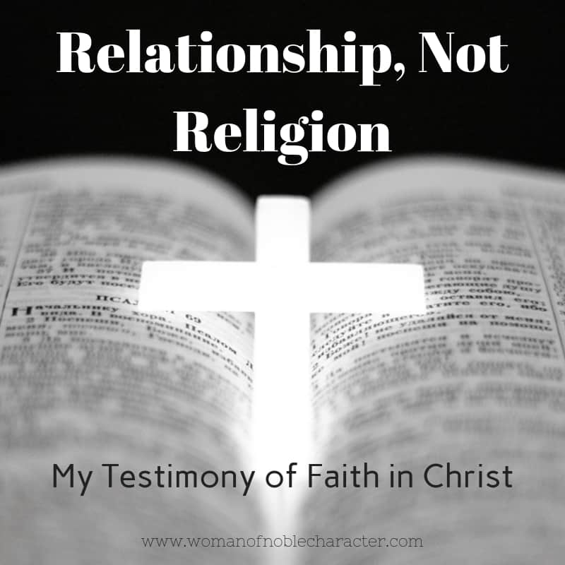 Relationship not religion, my testimony