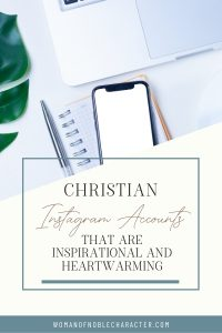 nspirational and Heartwarming Christian Instagram Accounts to Follow