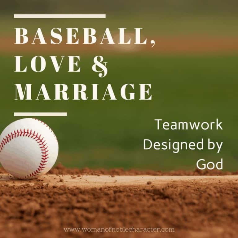 Baseball, Love & Marriage:  Teamwork Designed by God