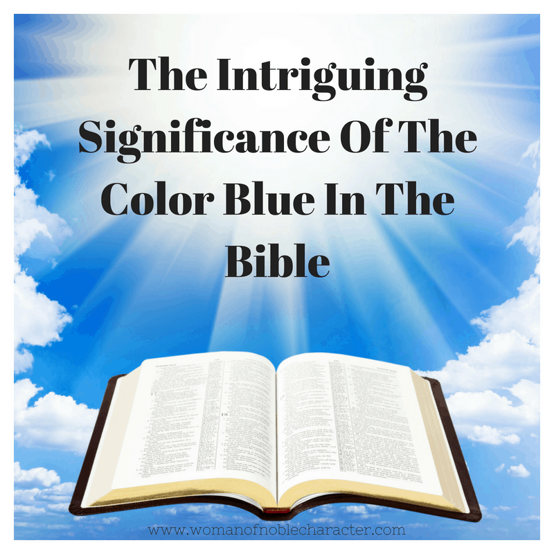 The Intriguing Significance Of The Color Blue In The Bible