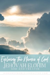 An image of the sky at sunrise and text that says Exploring the Names of God - Jehovah Elohim