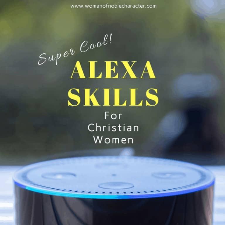 Super Cool Alexa Skills For Christian Women