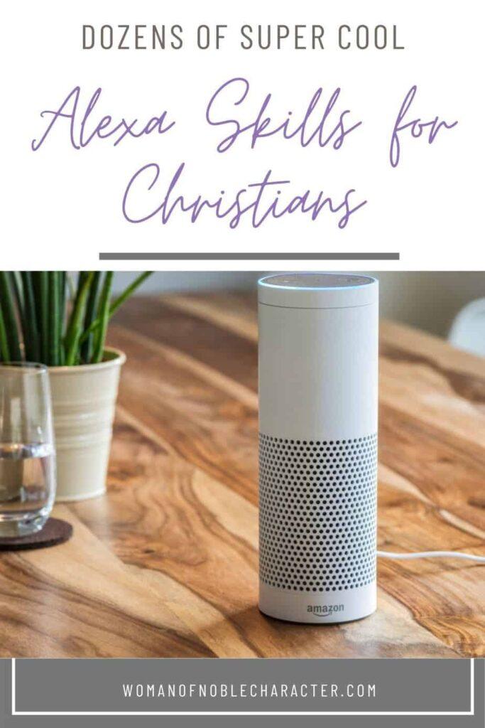 Alexa skills for Christians