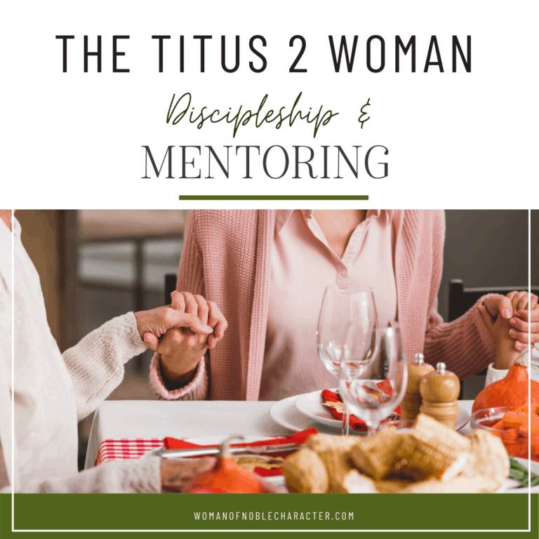 Titus 2 Discipleship: Training Up Godly Women for His Kingdom