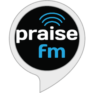 praise FM logo; Alexa skills for Christians