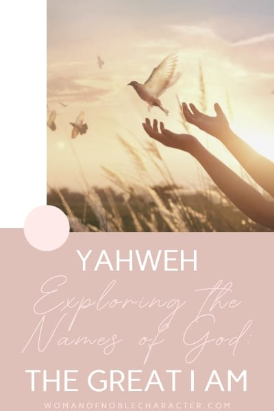 Yahweh I Am Exploring The Names Of God