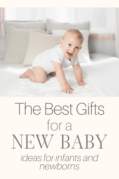 The Absolute Best Baby Gifts For New Baby