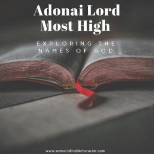 Adonai Lord Most High Exploring The Names Of God 4