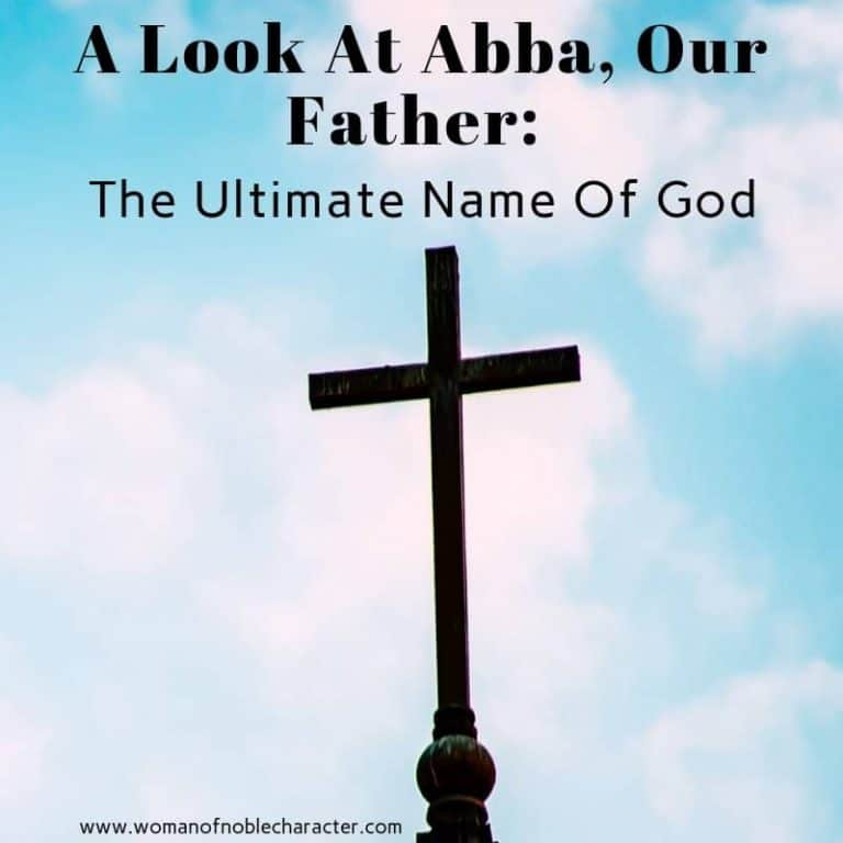 A Look At Abba, Our Father: The Ultimate Name Of God