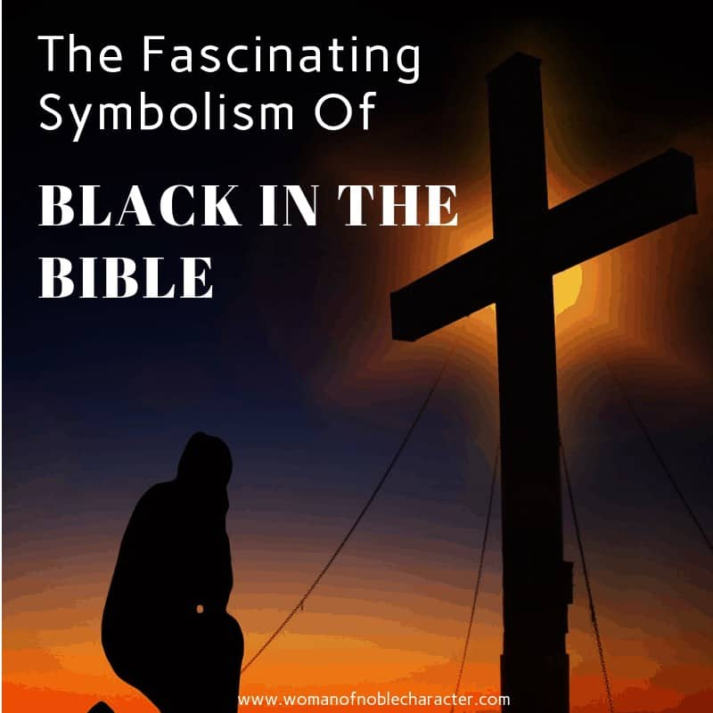 The Fascinating Symbolism Of Black In The Bible 5