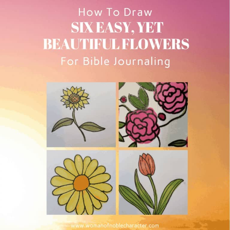 How To Draw Six Easy, Yet Beautiful, Flowers For Bible Journaling