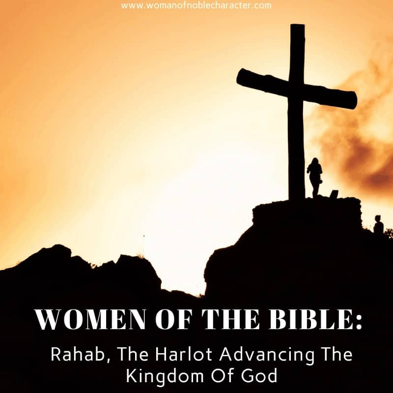 Women Of The Bible_ Rahab, The Harlot Advancing The Kingdom Of God 1