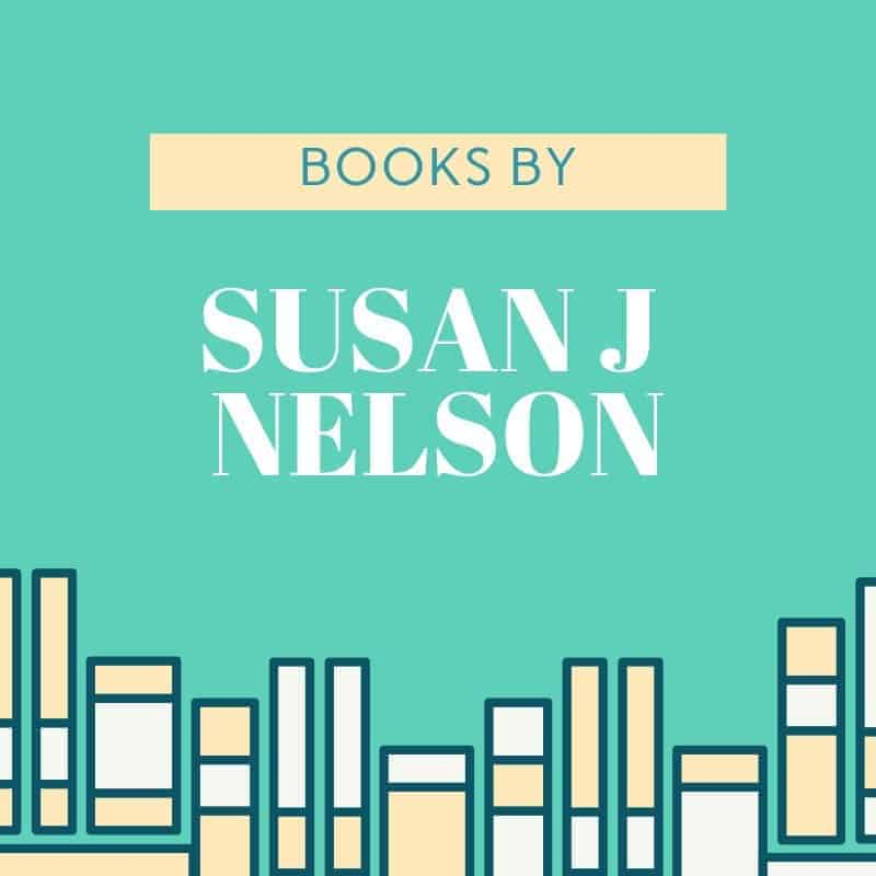 Books by Susan J Nelson