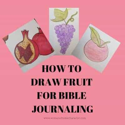 HOW TO DRAW FRUIT FOR BIBLE JOURNALING - Pin 1