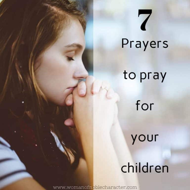 7 Prayers to Pray for Your Children