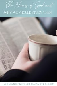 "An image of someone reading an open bible while holding a cup in their hands, with an overlay of text saying, ""The Names of God and Why We Should Study Them"""