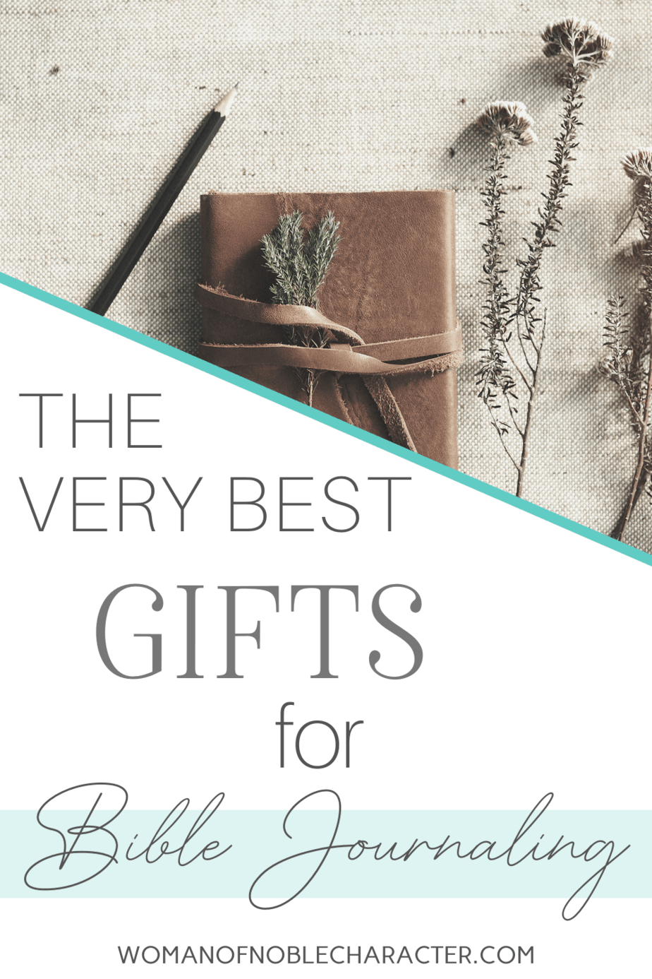 Great gifts for one who is beginning a Bible Journal